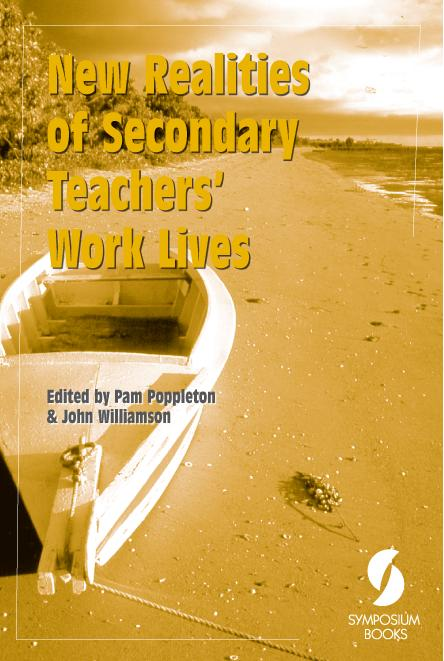 New Realities of Secondary Teachers' Work Lives