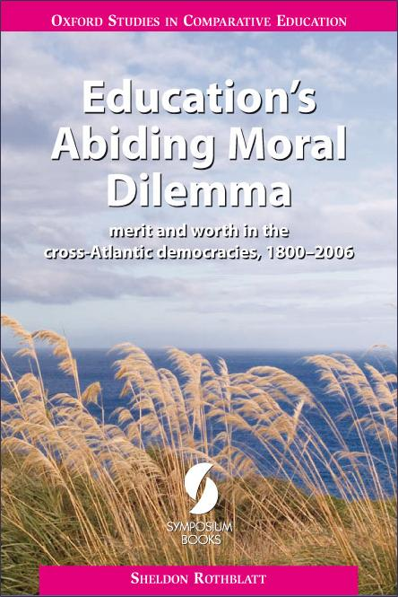 Education's Abiding Moral Dilemma