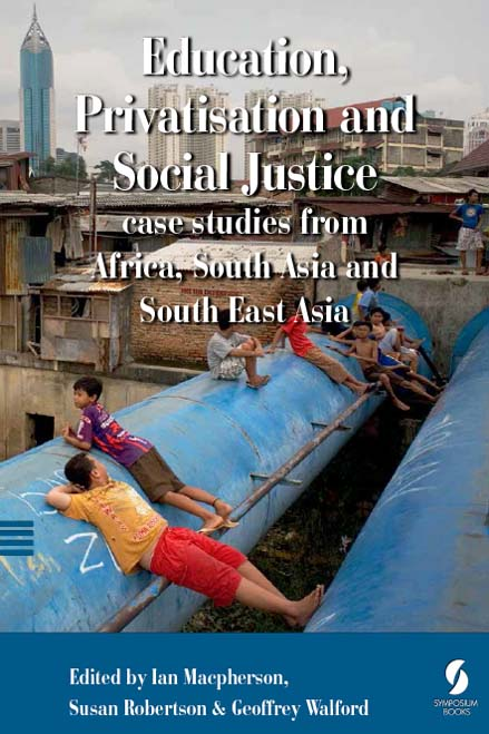Education, Privatisation and Social Justice